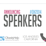 ObesityHelp Conference Speakers Announced