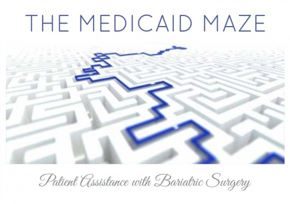 Medicaid Maze Patient Assistance With Bariatric Surgery Obesityhelp