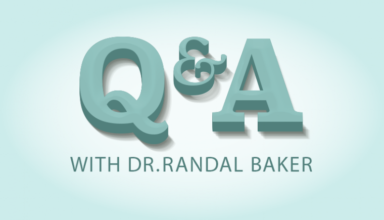 Q&A with Dr. Randal Baker