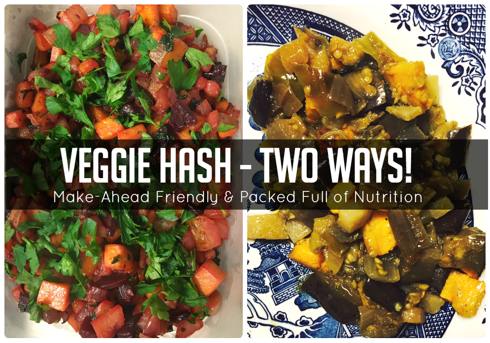 veggie hash two ways1