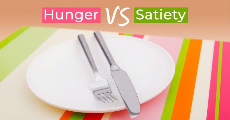 hunger vs. satiety