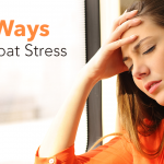 Feeling Stressed? 15 Ways To Combat It This Holiday Weekend!