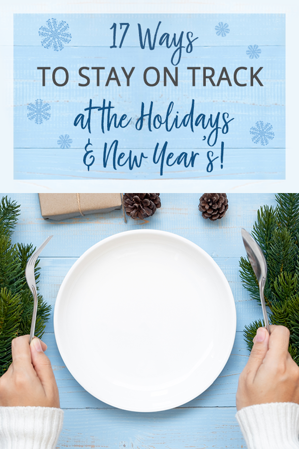 stay on track at the holidays