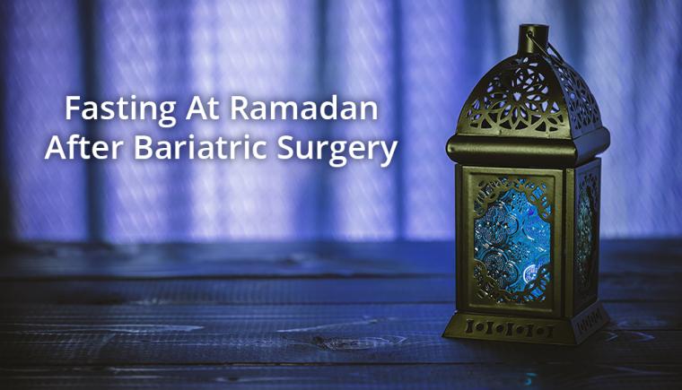ramadan after bariatric surgery