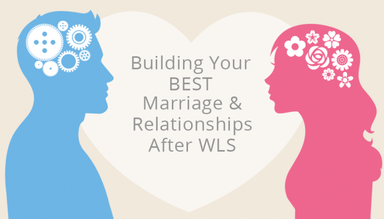 marriage & relationships after weight loss surgery