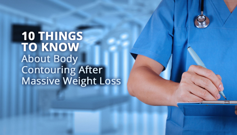 What You Need to Know About Body Contouring After Massive Weight Loss