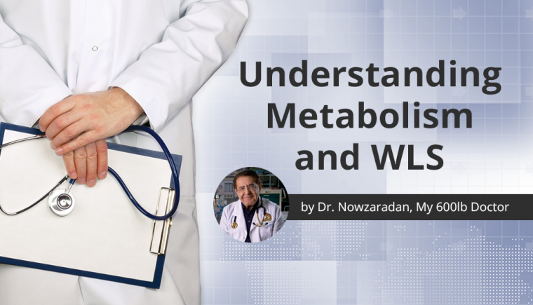 wls by dr. nowzaradan, my 600lb life doctor