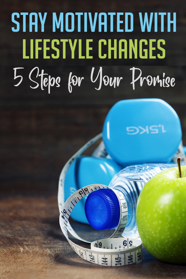 pinterst stay motivated with lifestyle changes