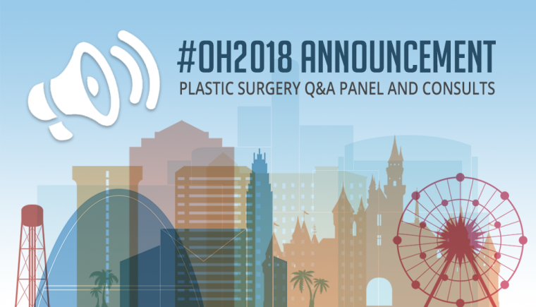 OH2018 Plastic Surgery Q&A Panel