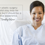 What to Expect During Your Plastic Surgery Hospital Stay