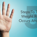 5 Steps to Take If Weight Regain Occurs After Weight Loss Surgery