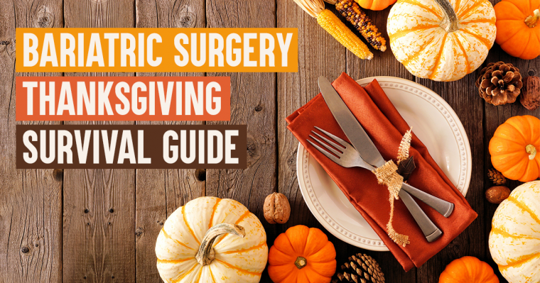 bariatric surgery thanksgiving survival guide