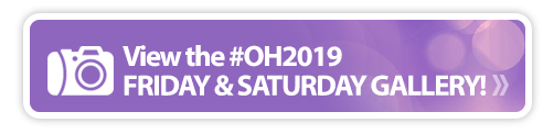 #OH2019 Wrap-up Friday and Saturday Gallery