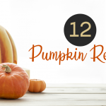 There's More to Pumpkin Than Pie, 12 Pumpkin Recipes