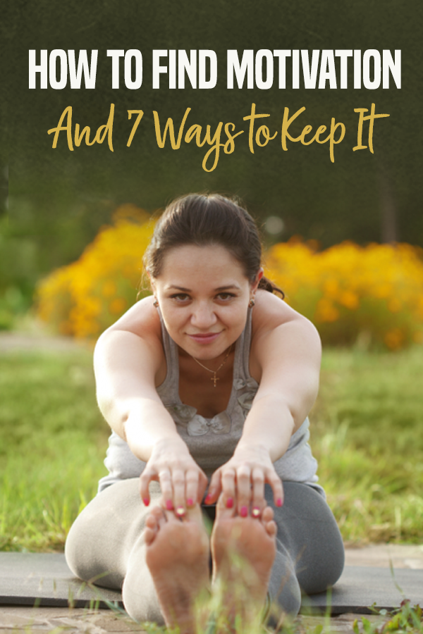 Pinterest How to Find Motivation and 7 Ways to Keep It