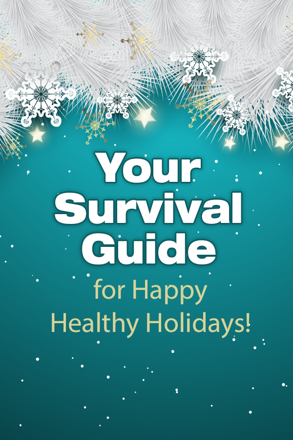 Pinterest Your Survival Guide for Happy Healthy Holidays