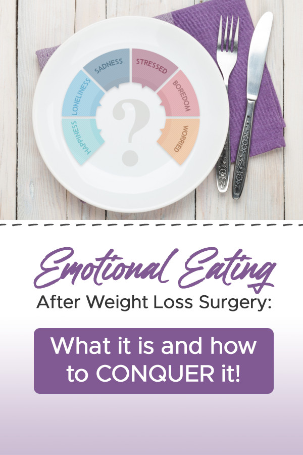 Pinterest Emotional Eating After Weight Loss Surgery 1