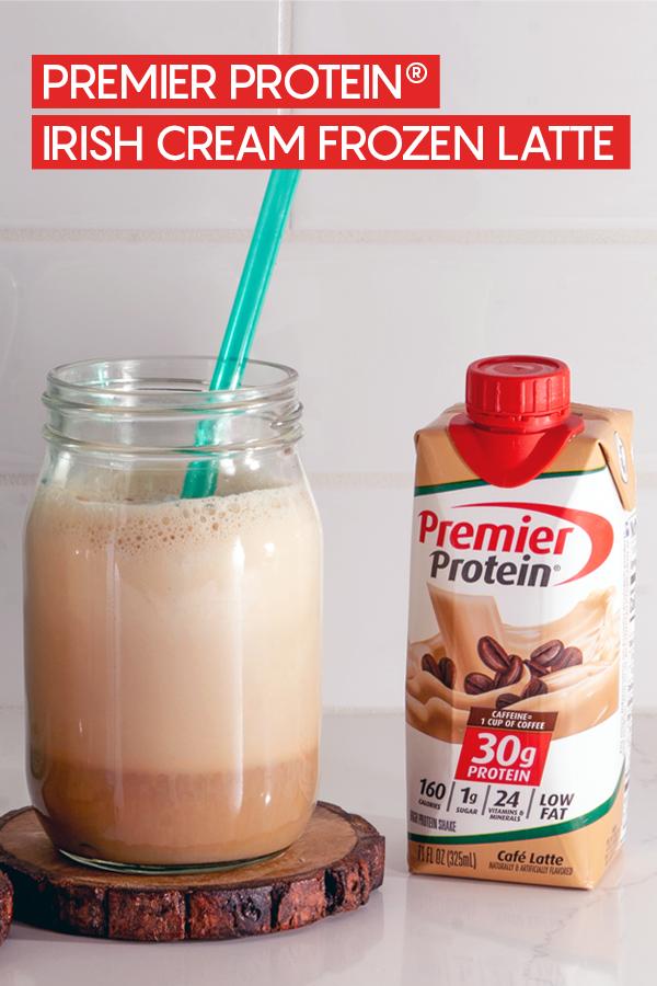 Pinterest - Premier Protein Irish Cream Frozen Latte Recipe