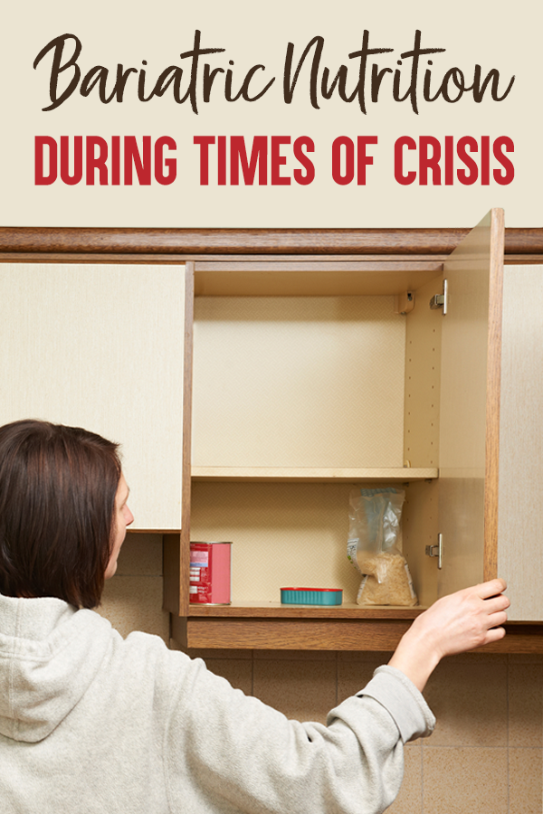 Pinterest Bariatric Nutrition During Times of Crisis 1