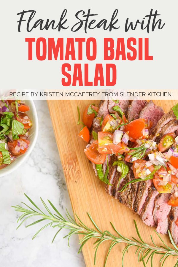Pinterest Flank Steak with Tomato Basil Salad 1