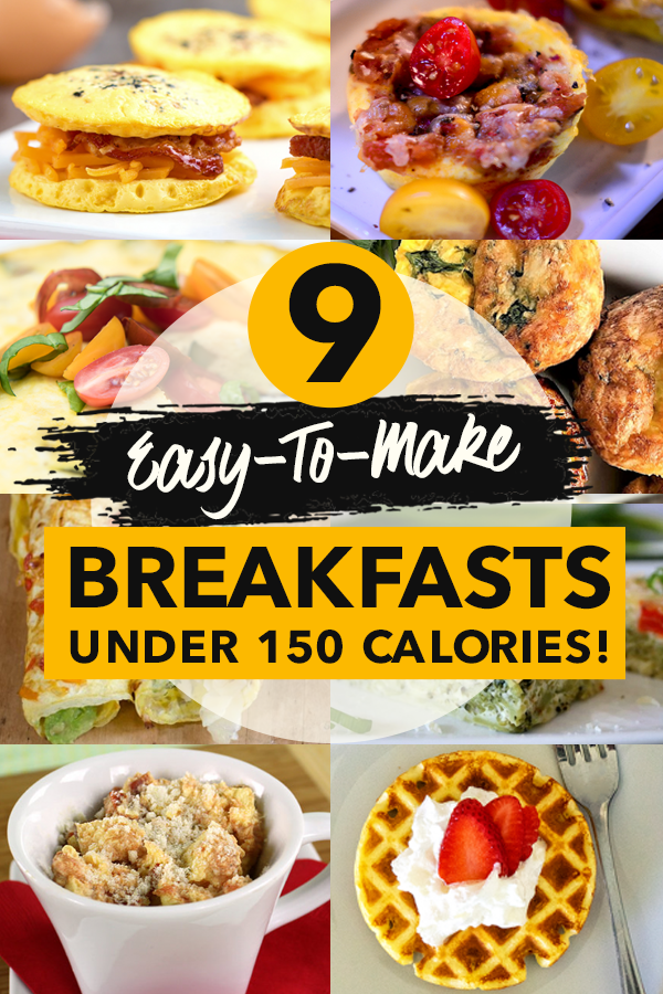 Pinterest 9 Easy-to-Make Breakfasts Under 150 Calories