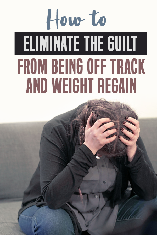 pinterest guilt from being off track and weight regain 2