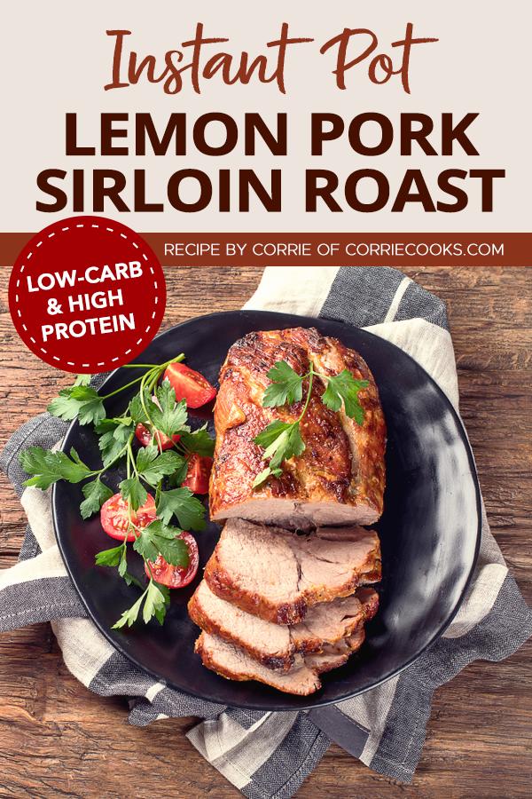 Pinterest Instant Pot Lemon Pork Sirloin Roast 1