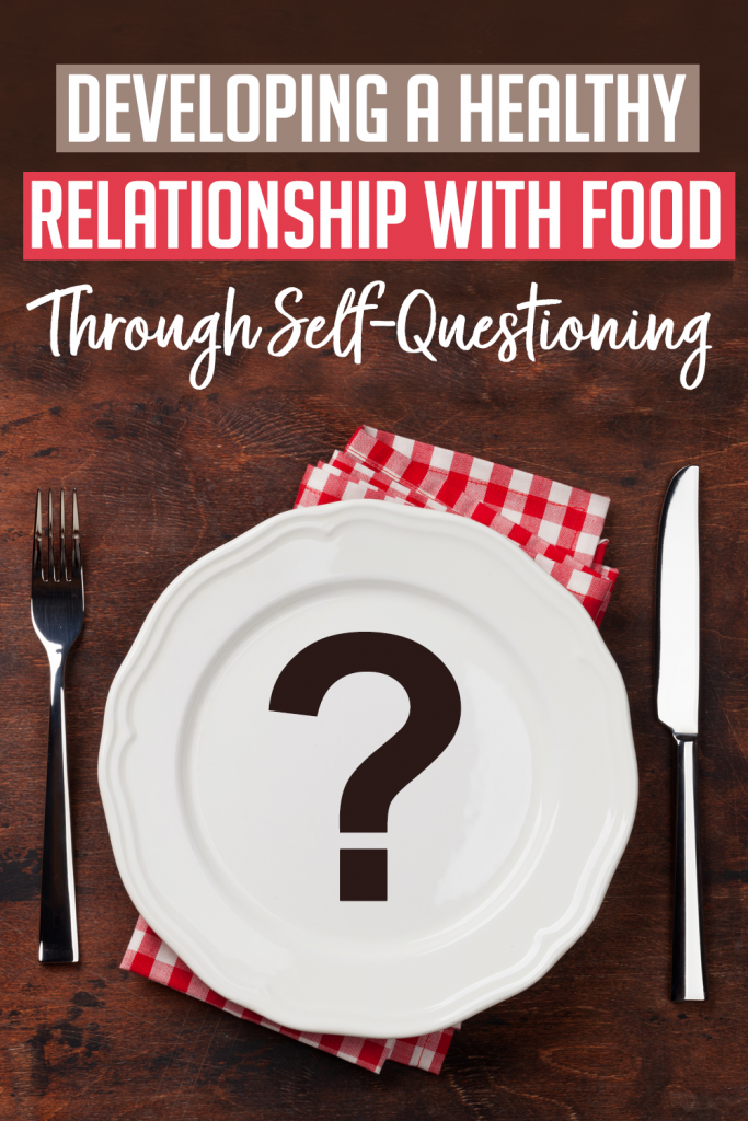 A Healthy Relationship With Food
