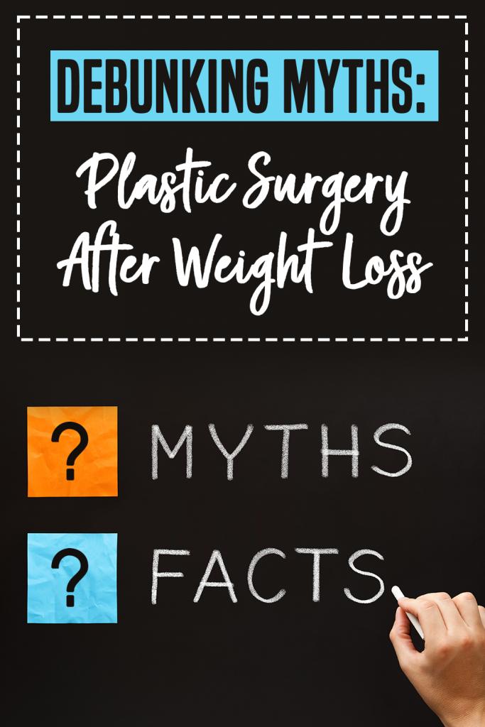 debunking myths plastic surgery