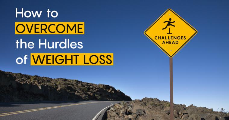 Hurdles of Weight Loss