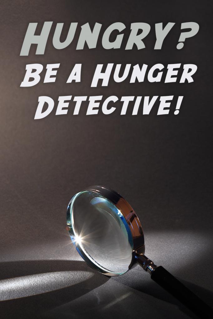 Hunger Detective